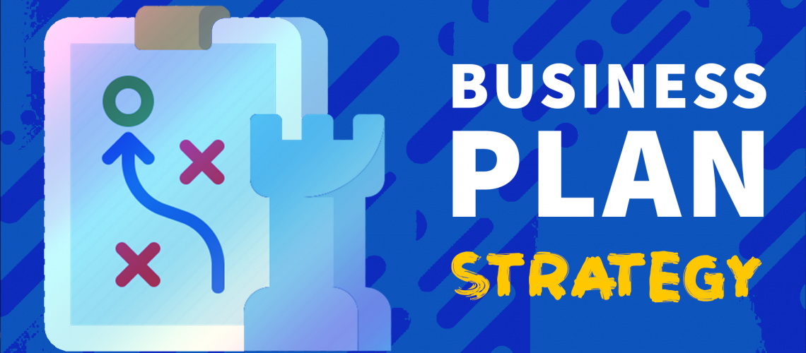 Business Plan Startup Strategy